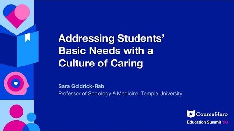 Webinar – Addressing Students' Basic Needs with a Culture of Caring (Course Hero)