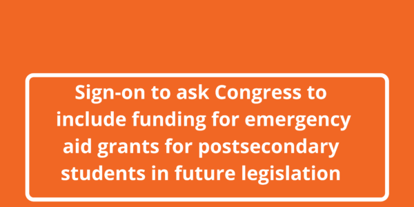 Sign on to urge Congress to include Emergency Aid for Postsecondary #RealCollege Students in new legislation